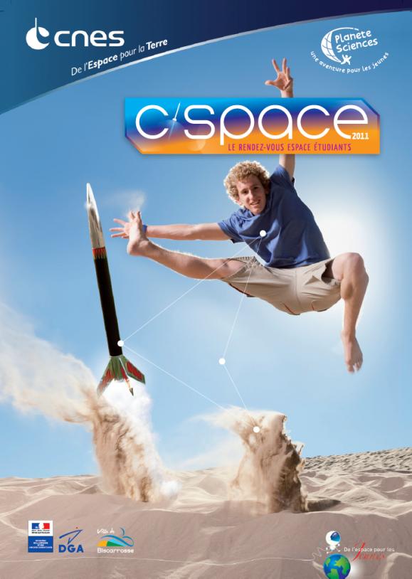 Affiche de l'édition 2011 du C'Space à Biscarrosse. Crédits : CNES.